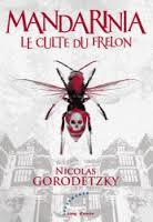[Gorodetzky, Nicolas] Mandarinia - Le culte du frelon Index17