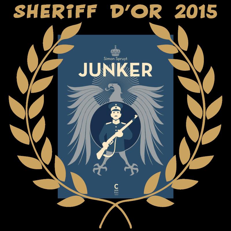 Sheriff d'or 2015 : Junker de Simon Spruyt Sherif11