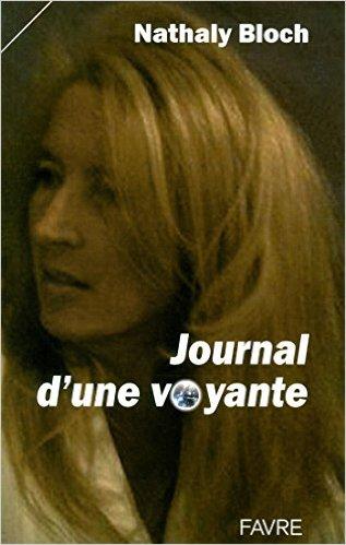 JOURNAL D'UNE VOYANCE - NATHALIE BLOCH Journa10