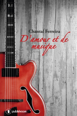[Editions Publishroom] D'amour et de musique de Chantal Ferreira Amour_10