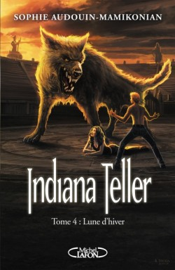 [Audouin-Mamikonian, Sophie] Indiana Teller - Tome 4: Lune d'hiver Indian10