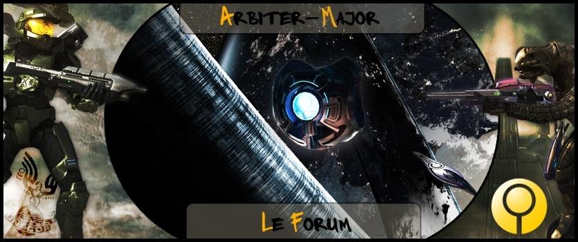 Le Forum Officiel du Blog Arbiter-Major !