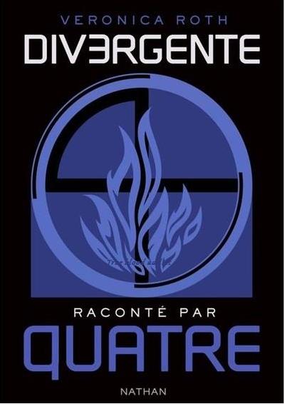 [Roth, Veronica] Divergente racontée par Quatre Dierge11