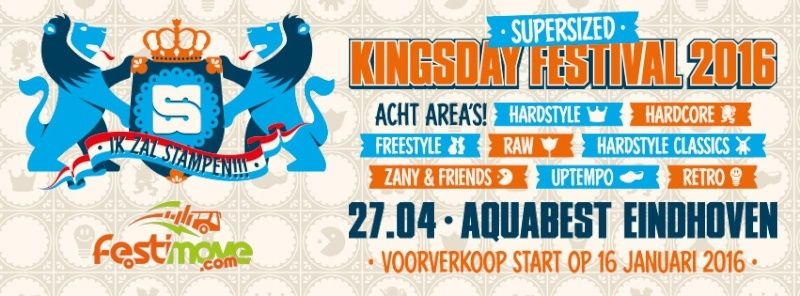 [ Tijdmachine + Supersized Kingsday Festival - 26-27 Avril 2016 ] 12417810