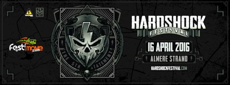 [ HARDSHOCK - 16 Avril 2016 - Almere Strand, Almere - NL ] Hardsh10