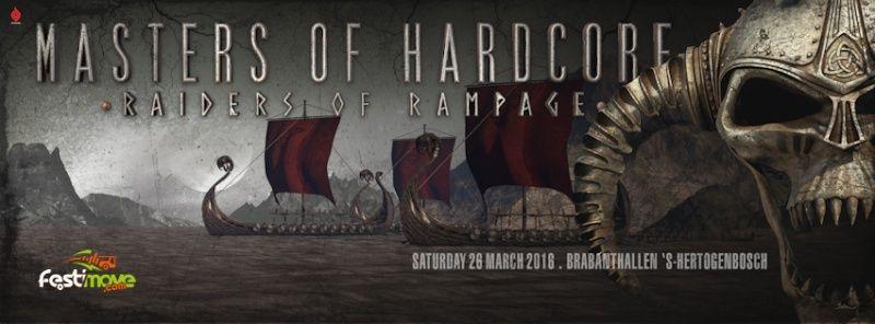 [ MASTERS OF HARDCORE - Raiders of Rampage - 26 Mars 2016 - Brabanthallen, Den Bosch - NL ] Master12