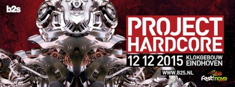 [ PROJECT HARDCORE - 12 Décembre 2015 - Klokgebouw, Eindhoven - NL ] Projec10