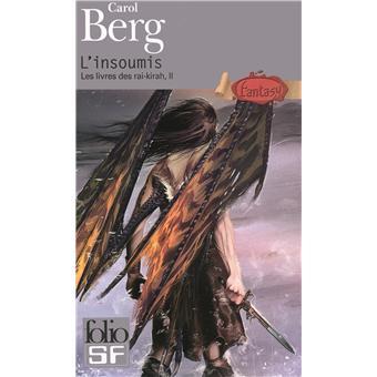 Berg Carole - L'insoumis - Le livre des Rai-Kirah T2 97820710