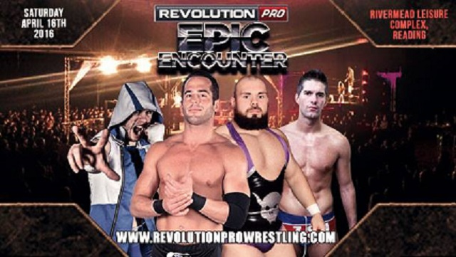 Revolution Pro Wrestling - Epic Encounter (16/04/16) 12592710