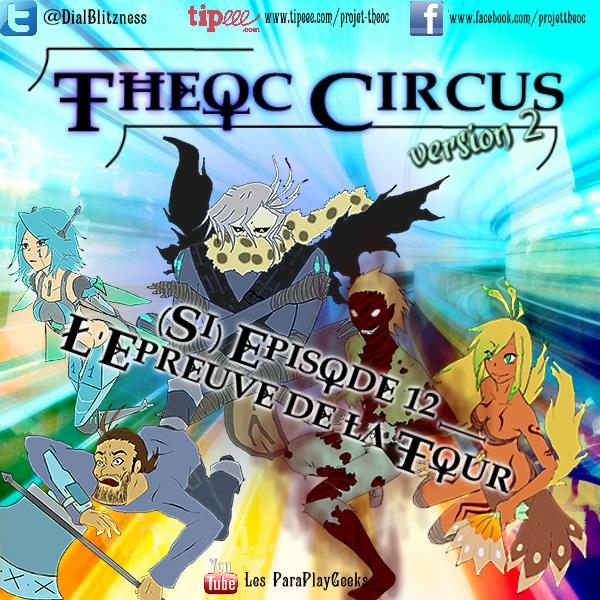 Theoc Circus v2 épisode 1 à 12 ! S1ep1210