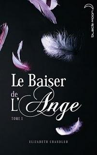 [Chandler, Elizabeth] Le baiser de l'ange - Tome 1 97820110