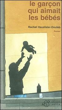 [Hausfater-Douieb, Rachel] Le garçon qui aimait les bébés W_le_g10