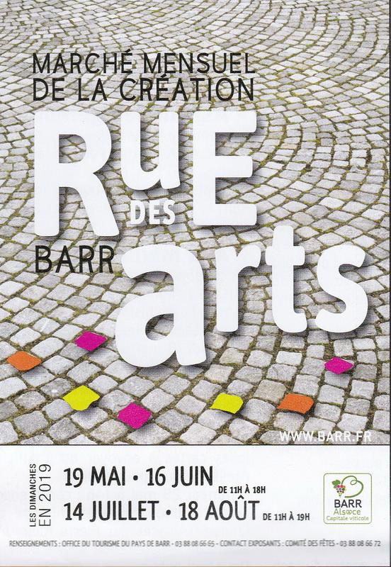 """Barr ( 67 ) , 19/05 & 16/06 & 14/07 & 18/08/2019 : """" Rue des Arts """" Rue_de10"""
