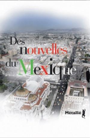 Des nouvelles du Mexique - Collectif - Mexiqu10