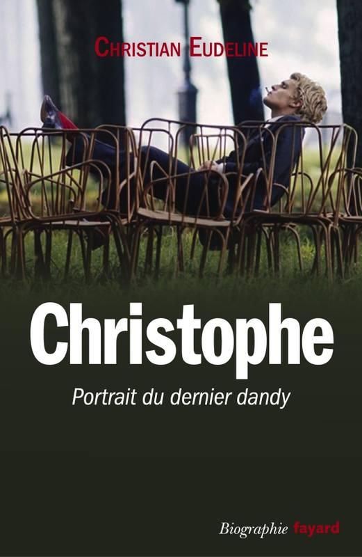 Christophe: Portait du dernier dandy 00309610
