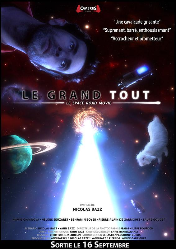 """""""Le Grand Tout"""" : film de SF français - 04.12.2018 Affich10"""