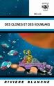 [Sellig] Des clones et des koumlaks 51uhh310