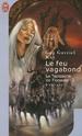[Kay, Guy Gavriel] La tapisserie de Fionavar - Tome 2: Le feu vagabond 51vb6m11