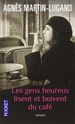 - [Martin-Lugand, Agnès] Les gens heureux lisent et boivent du café  61uuua11