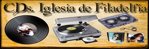 cds Iglesia filadelfia
