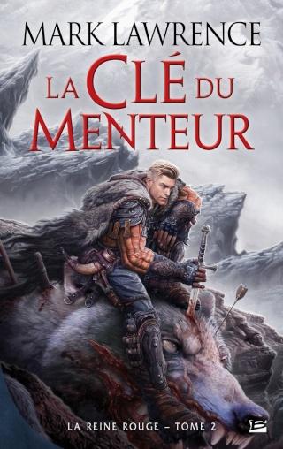 LA REINE ROUGE (Tome 2) LA CLÉ DU MENTEUR de Mark Lawrence 1511-r10