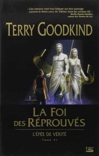 L'ÉPÉE DE VÉRITÉ (Tome 06) LA FOI DES RÉPROUVÉS de Terry Goodkind 71l2ed10