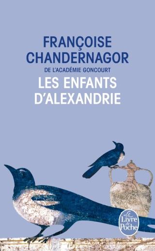LA REINE OUBLIÉE (Tome 1) LES ENFANTS D'ALEXANDRIE de Françoise Chandernagor 814wof10