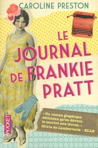 LE JOURNAL DE FRANKIE PRATT de Caroline Preston 91uzqq10