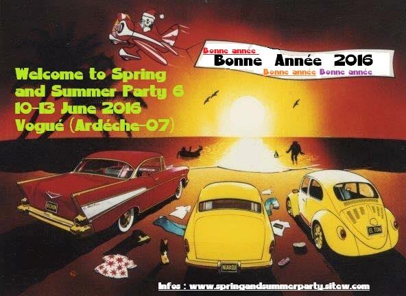 Rassemblement et Festival Spring and Summer Party 6 les 10-11-12-13 Juin 2016 Bonne_10