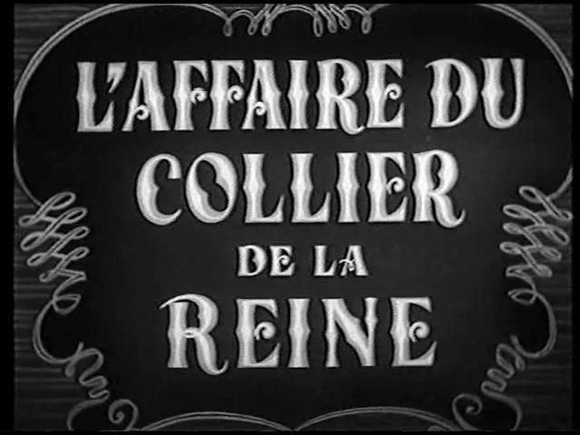 Film : L'affaire du collier, de Marcel Lherbier Vlcsna10