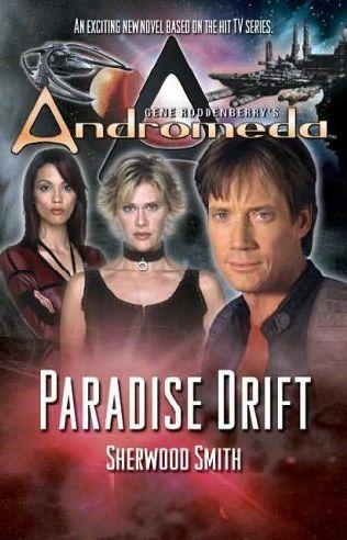ANDROMEDA, OS LIVROS:   6 - Paradise Drift Paradi10