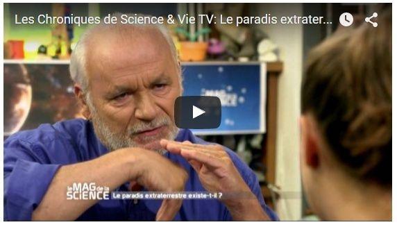 CHRONIQUE S&V TV - SCIENCE & VIE TV – LE PARADIS EXTRATERRESTRE EXISTE-T-IL ? Sv10
