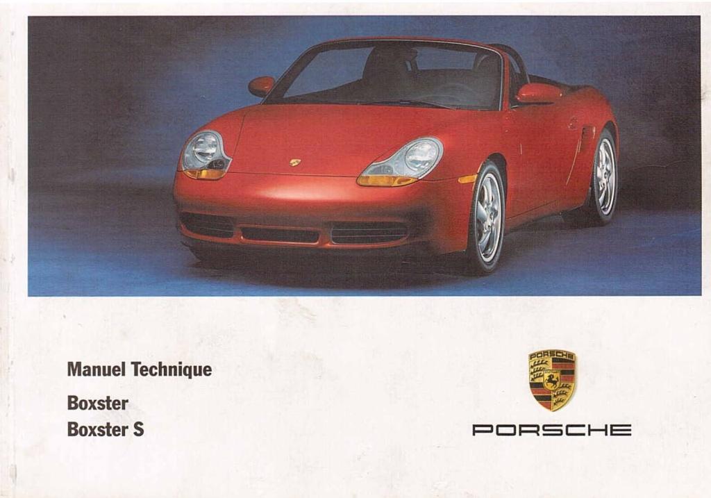 Manuel Tech Français Boxster 986 de 1998 et la S de 2001 [Dispo ICI !] Page110