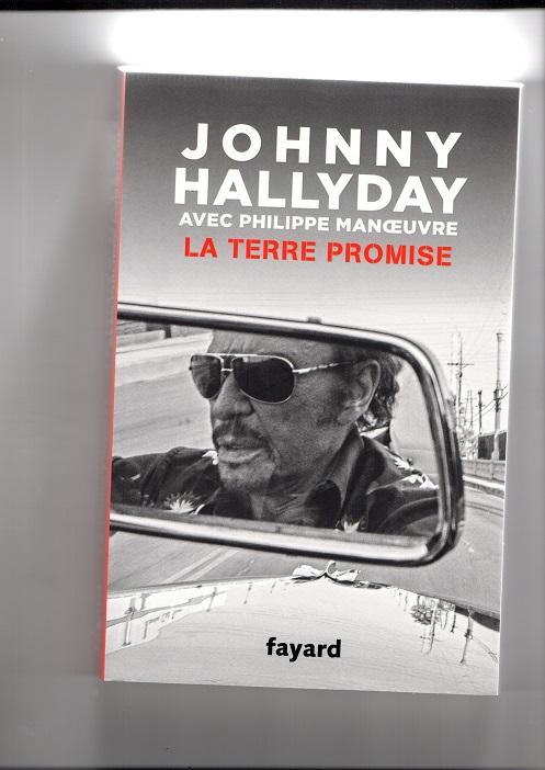 [livre] La terre promise Johnny Hallyday et Philippe Manoeuvre Img99010