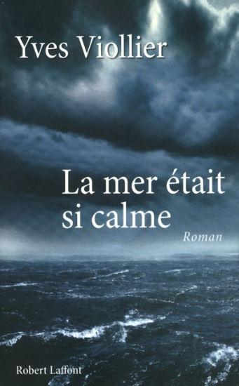 [Viollier, Yves] La mer était si calme 1808_110