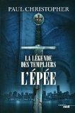 [Christopher, Paul] La légende des Templiers - Tome 1 : L'épée 51dide10