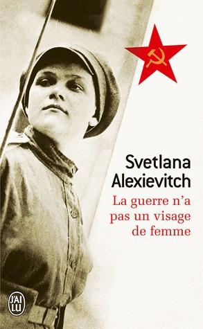 [Alexievitch, Svetlana] La guerre n'a pas un visage de femme Cvt_la10
