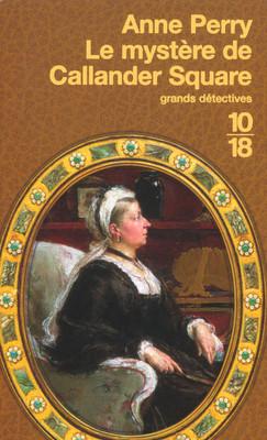 LE MYSTERE DE CALLANDER SQUARE d'Anne Perry 97822612