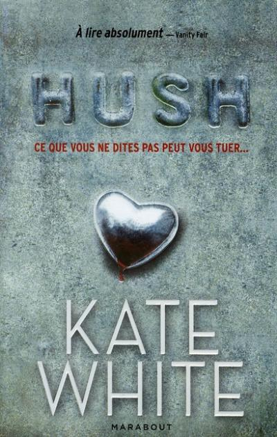 HUSH de Kate White 97825010