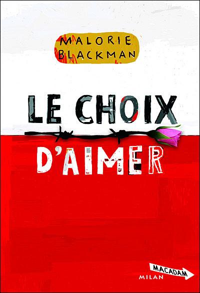 ENTRE CHIENS ET LOUPS (Tome 3) LE CHOIX D'AIMER de Malorie Blackman 97827410