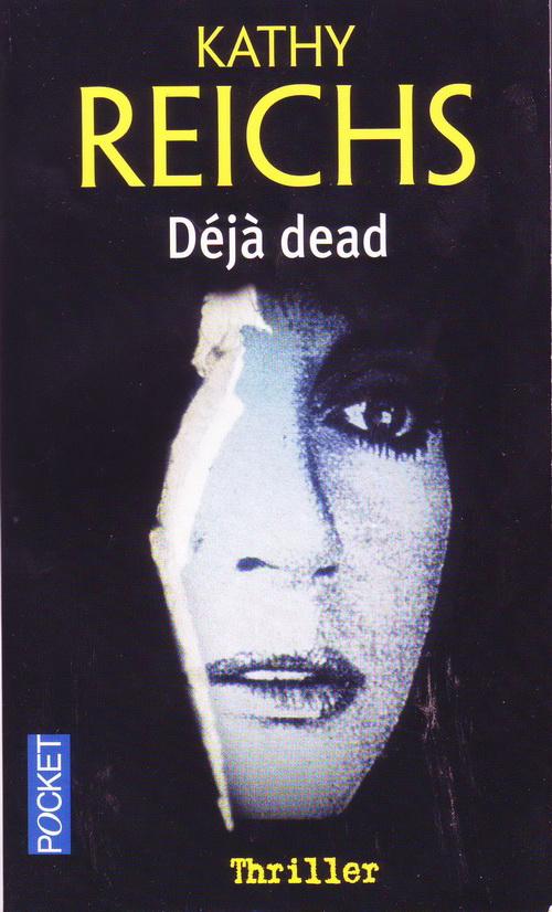 TEMPERANCE BRENNAN (Tome 01) DEJA DEAD de Kathy Reichs Dejade11