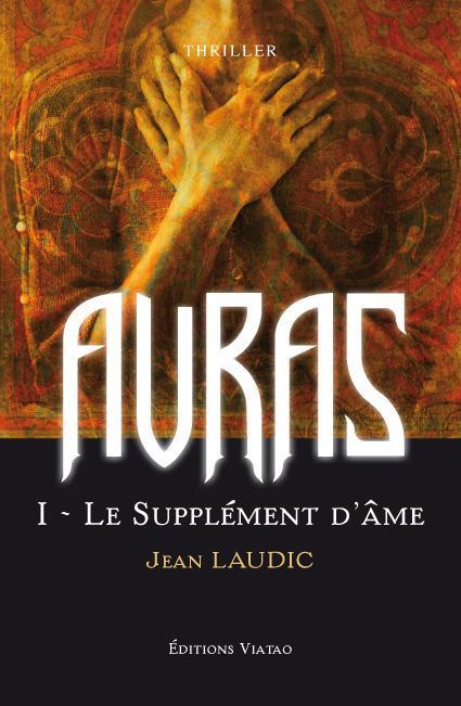 AURAS (Tome 1) LE SUPPLEMENT D'AME de Jean Laudic  H-20-210