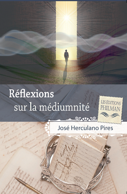 """(PDF) """"Réflexions sur la médiumnité"""" par José Herculano Pires. 110"""