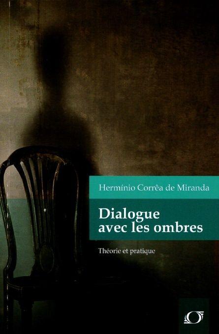 """(Livre) """"Dialogue avec les ombres"""" de Herminio Corrêa de Miranda. Dialog10"""