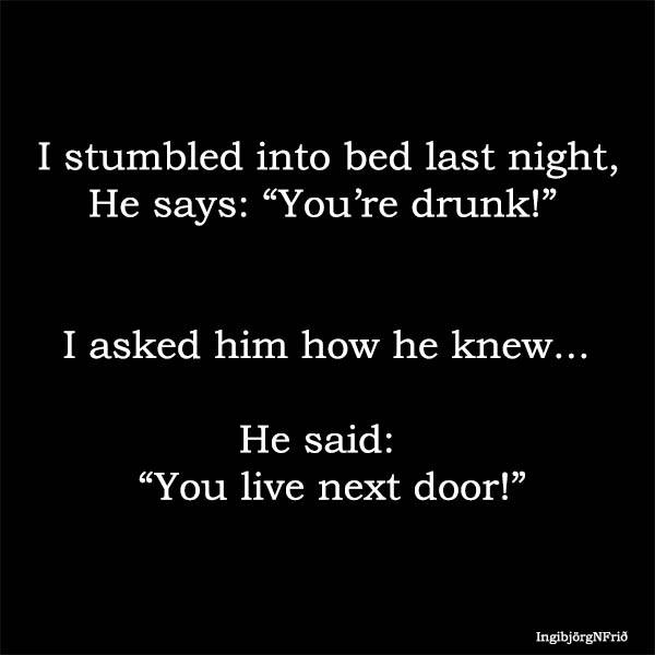 You're drunk 12439510
