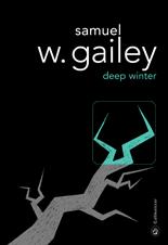 [Editions Gallmeister] Deep Winter de Samuel W. Gailey 5607-c10