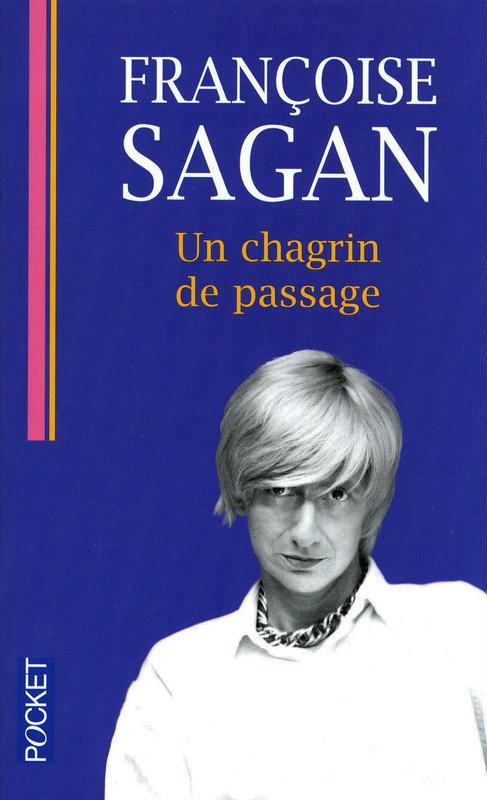 [Sagan, Françoise] Un chagrin de passage  97822610