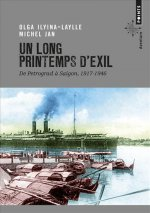 [Editions Points] Un Long Printemps d'exil de O. Ilyina-Laylle et M. Jan 97827510