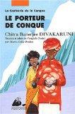 [Divakaruni, Chitra Banerjee] La confrérie de la conque - Tome 1 : le porteur de conque Conque10