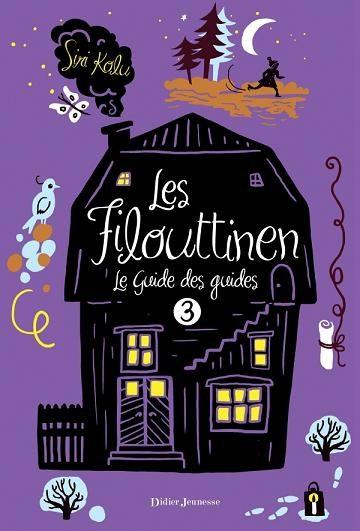 [Kolu, Siri] Les Filouttinen - Tome 3: Le guide des guides Filout10